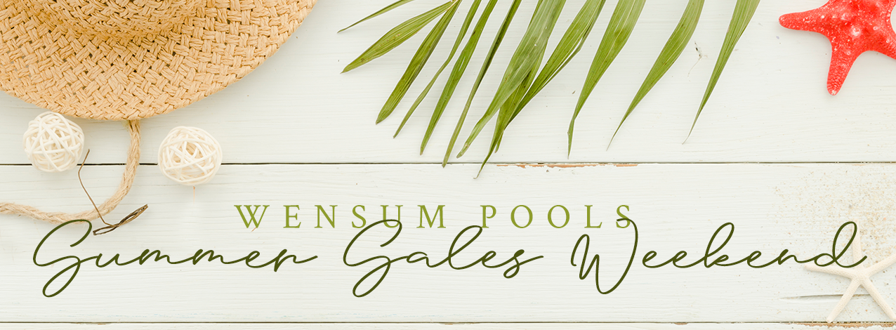 Wensum Pools Summer Sales Weekend – 2nd & 3rd July 2016 // Wensum Pools Ltd