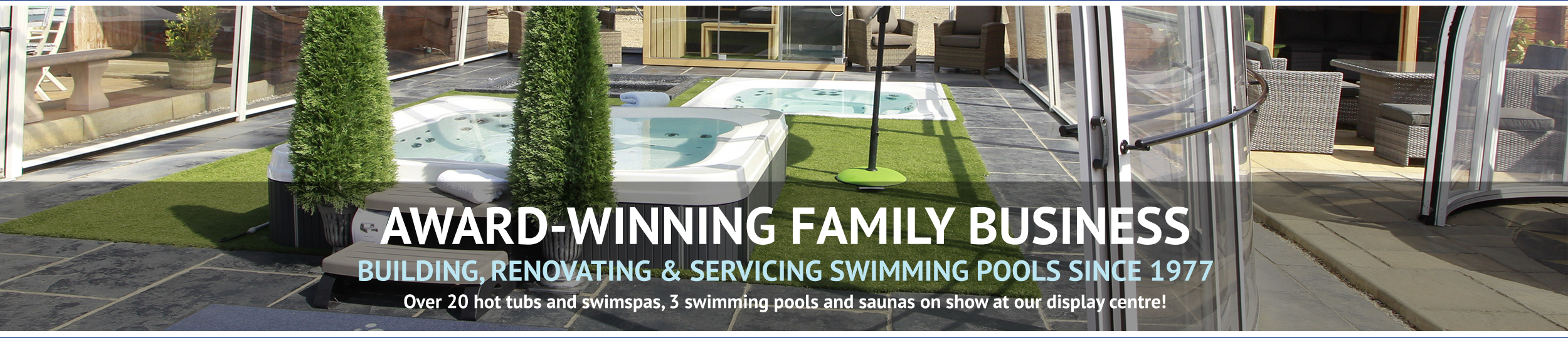 Wensum Pools Ltd Scrolling Banner // Award-Winning Family Business
